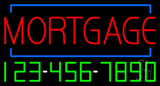 Red Mortgage with Phone NumberNeon Sign