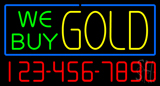 We Buy Gold with Phone Number Neon Sign