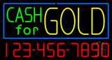 Cash for Gold with Phone Number Neon Sign