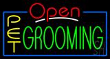 Pet Grooming Open Neon Sign
