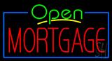 Green Open Mortgage Blue Border Neon Sign
