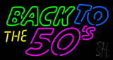 Back to 50s LED Neon Sign