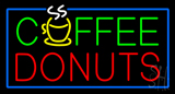 Green Coffee Donuts Red Blue Border Neon Sign