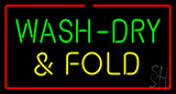 Wash-Dry and Fold Red Border Neon Sign