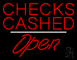 Checks Cashed Open White Line LED Neon Sign