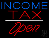 Income Tax Open White Line LED Neon Sign
