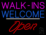 Walk-ins Welcome Open White Line LED Neon Sign