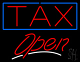 Tax Open LED Neon Sign
