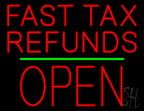 Fast Tax Refunds Block Open Green Line LED Neon Sign