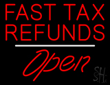 Fast Tax Refunds Open White Line LED Neon Sign