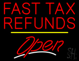 Fast Tax Refunds Open Yellow Line LED Neon Sign