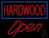 Hardwood Script1 Open LED Neon Sign