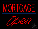 Mortgage Open LED Neon Sign