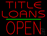 Title Loans Open Block Green Line LED Neon Sign
