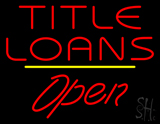 Red Title Loans Open Yellow Line LED Neon Sign