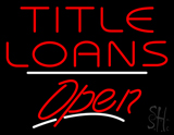 Title Loans Open White Line LED Neon Sign