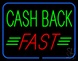 Green Cash Back Red Fast LED Neon Sign