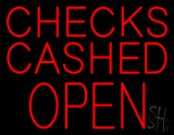 Block Checks Cashed Open LED Neon Sign