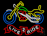 Live 2 Ride Motorcycle LED Neon Sign