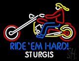 Ride Em Hard Sturgis Motorcyle LED Neon Sign