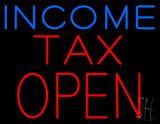 Blue Income Red Tax Open LED Neon Sign