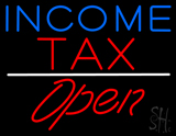 Blue Income Tax White Line Slant Open LED Neon Sign