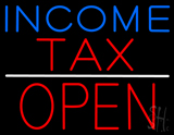 Blue Income Red Tax Block Open LED Neon Sign