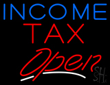 Blue Income Red Tax Open Slant LED Neon Sign