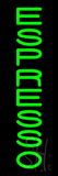 Vertical Green Espresso Neon Sign
