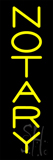 Vertical Yellow Notary Neon Sign