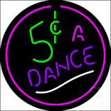 5 Cents A Dance LED Neon Sign