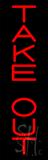 Rectangular Take-Out Neon Sign