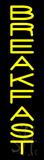 Vertical Yellow Breakfast Neon Sign