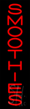 Vertical Red Smoothies Neon Sign