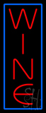 Rectangle Wine With Blue Border Neon Sign