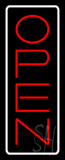 Open - Vertical Red Letters with White Border LED Neon Sign