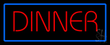 Red Dinner with Blue Border LED Neon Sign