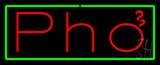 Red Pho with Green Border Neon Sign