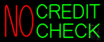 No Credit Check Neon Sign