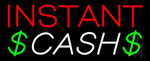 Red Instant Cash Neon Sign