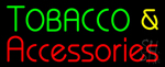 Tobacco & Accessories Neon Sign