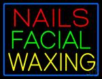 Nails Facial Waxing Neon Sign
