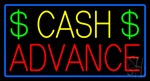 Yellow Cash Advance Dollar Logo Blue Border Neon Sign