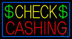 Check Cashing Dollar Logo Blue Border Neon Sign