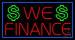 We Finance Dollar Logo Blue Border Neon Sign