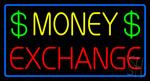 Money Exchange Blue Border Neon Sign