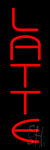 Vertical Red Latte Neon Sign