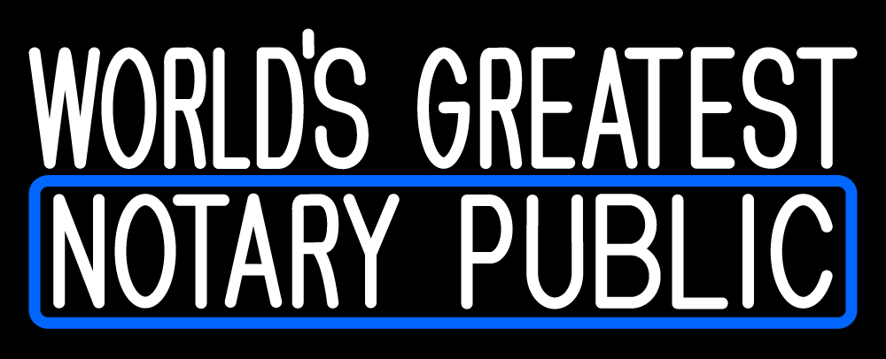 Worlds Greatest Notary Public LED Neon Sign