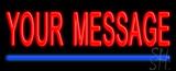 Custom Blue Line Neon Sign