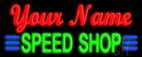 Custom Speed Shop LED Neon Sign